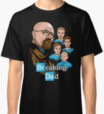 Breaking Dad Classic T-Shirt