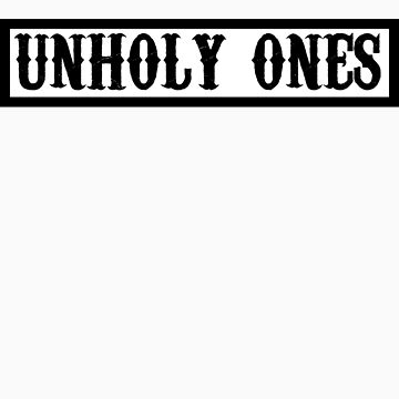 unholy ones by toxtethavenger