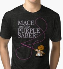 Mace and the Purple Saber Tri-blend T-Shirt