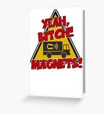 Breaking Bad Inspired - Yeah, Bitch! Magnets! - Jesse Pinkman Magnets - Magnet Truck - Walter White - Heisenberg Greeting Card