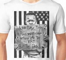 The poor eat the rich! Unisex T-Shirt
