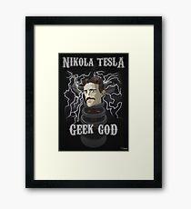 Nikola Tesla: Geek God Framed Print