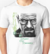 Walter White - Respect the Chemistry  T-Shirt
