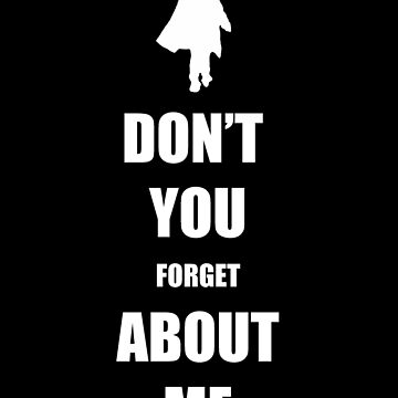 Don't You Forget About Me by initiala