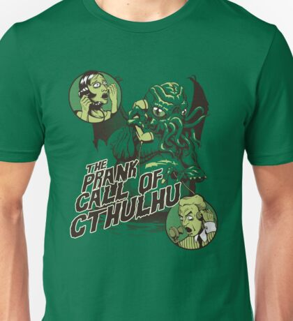 The Prank Call of Cthulhu Unisex T-Shirt