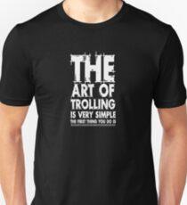 The art of trolling  T-Shirt