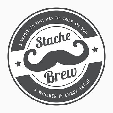 StacheBrew T Shirt by hacketjoe