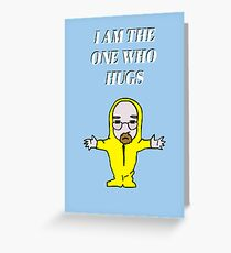 The One Who Hugs Greeting Card