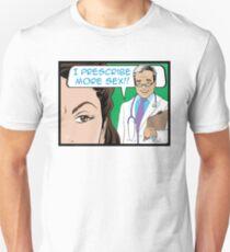 I Prescribe More Sex Doctor T-Shirt