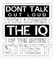 Sherlock - Don't Talk Out Loud... Sticker
