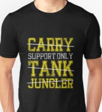 League Of Legends : Support Only shirt T-Shirt