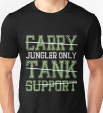 League Of Legends : Jungler Only shirt T-Shirt