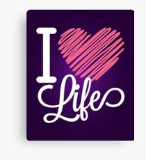 I Love Life Quote  Canvas Print
