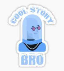 A Gotham Story, Bro Sticker