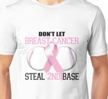 Don't Let Breast Cancer Steal 2nd Base Unisex T-Shirt