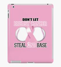 Don't Let Breast Cancer Steal 2nd Base iPad Case/Skin