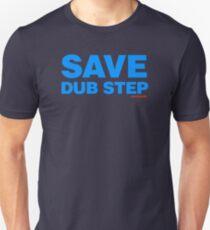 Save Dub Step T-Shirt