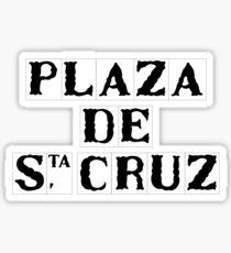 Plaza de Santa Cruz, Street Sign, Seville, Spain Sticker