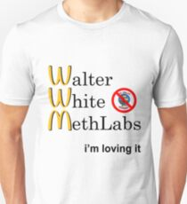 Breaking Bad - Walter White Methlabs - i'm loving it T-Shirt