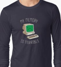 My Memory Is Terrible Long Sleeve T-Shirt
