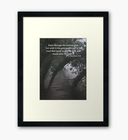 The Narrow Gate Framed Print