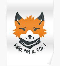 Hello, I'm a FOX! Poster