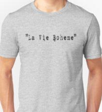 RENT - La vie boheme T-Shirt