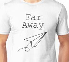 Far Away - Louis Tomlinson Unisex T-Shirt