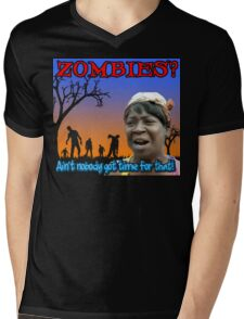 ZOMBIES? Ain't Nobody Got Time For That! Mens V-Neck T-Shirt