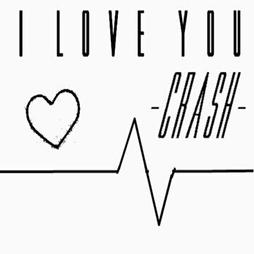 I love you. Crash. by sarcasmlock