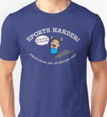 Sports Harder Unisex T-Shirt