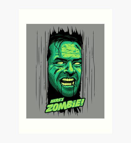 Here's Zombie! Art Print