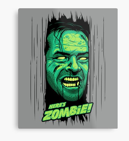 Here's Zombie! Metal Print