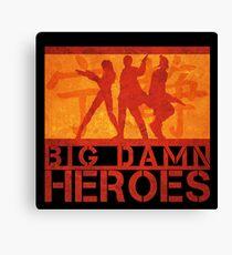 Big Damn Heroes Canvas Print