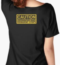 Caution, photographer on duty Women's Relaxed Fit T-Shirt
