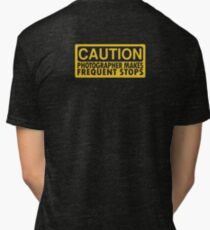 Caution, photographer on duty Tri-blend T-Shirt