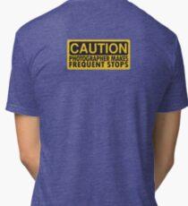 Caution, photographer on duty Tri-blend T-Shirt