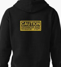 Caution, photographer on duty Pullover Hoodie