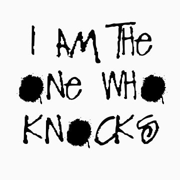 I Am The One Who Knocks by bananawheel