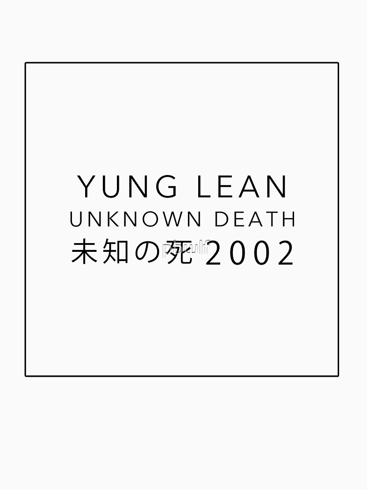 YUNG LEAN: UNKNOWN DEATH 2002 by pbwlf