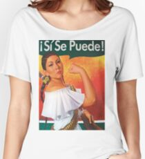Si Se Puede  Women's Relaxed Fit T-Shirt