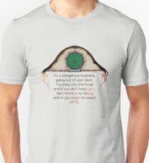 Its a Dangerous Business... T-Shirt
