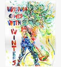 WISDOM COMES WITH WINTERS Poster