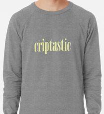 Criptastic Lightweight Sweatshirt