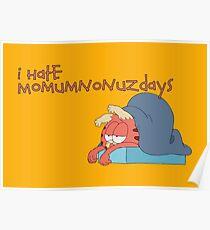 Rick and Morty: Gazorpazorpfield - I Hate  Momumnonuzdays Poster