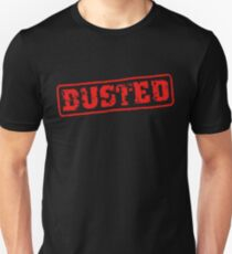 BUSTED Unisex T-Shirt