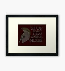 Oblivion - Stop Right There Criminal Scum! Framed Print