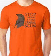 Oblivion - Stop Right There Criminal Scum! Unisex T-Shirt