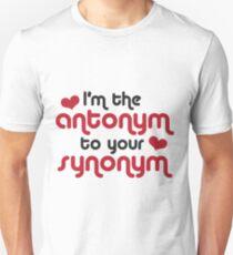 I am the antonym T-Shirt