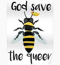 God Save the Queen Bees Poster
